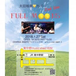 [Hall Rental] Full Moons ワンマンライブ<br />太田裕美♥カバー 2'nd Live