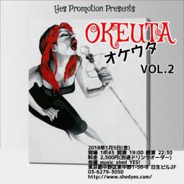 YES PROMOTION PRESENTS『OKEUTA』-Vol.2- <br />オケ音源で歌やダンスを披露するライブイベントです。