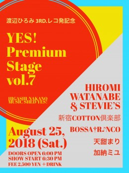 ‪《夜の部》YES!★Premium Stage Vol.7 <渡辺ひろみ 3rd.レコ発記念>