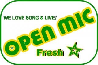 [M&Crew主催] OPEN MIC -Fresh-