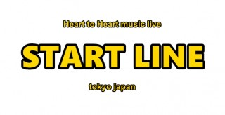 [Hall Rental/Night Time] START LINE  -Vol.2- / DREAM ON -FirstStage-