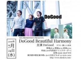 [Reserved] YES PROMOTION PRESENTS『DoGood Beautiful Harmony』