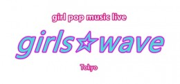 [Hall Rental/Day Time] girls☆wave -Vol.3- 素敵なスリーマンLive♪