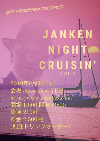 [Reserved] YES PROMOTION PRESENTS『Jan Ken night cruisin'  #2』