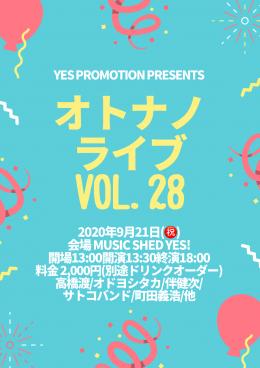 YES PROMOTION PRESENTS『オトナノライブ vol.28』