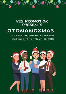[Reserved] YES PROMOTION PRESENTS 『OtonanoXmas』